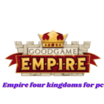 Empire Four Kingdoms For PC-How To Download And Play On PC
