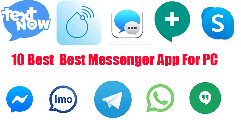10 Best Messenger App For PC