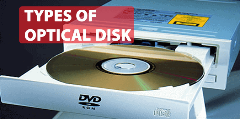 Types Of Optical Disk