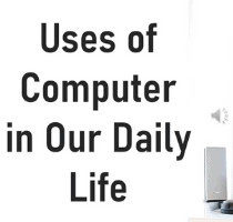 use of computer in daily life